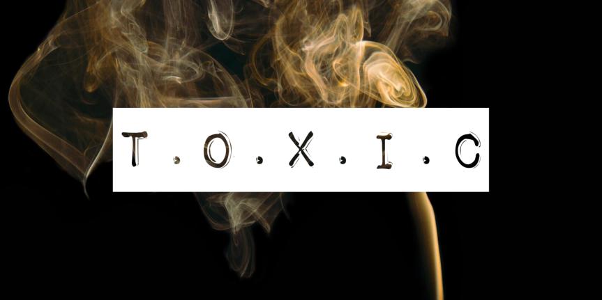 49/365 how toxic istoxic?